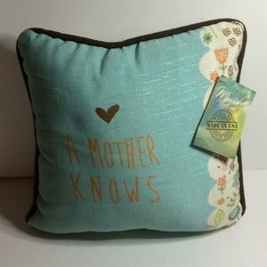 A MOTHER Knows 2 Sided Pillow NWT